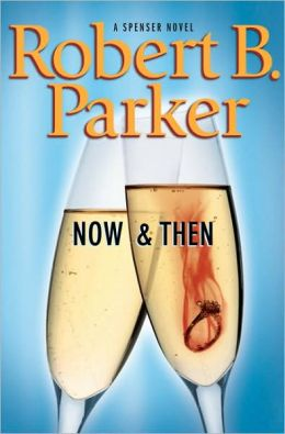 Now and Then (Spenser Series #35)