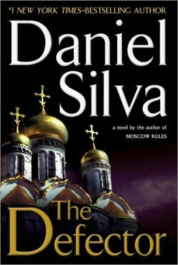 The Defector (Gabriel Allon Series #9)