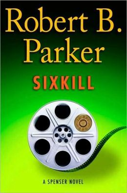 Sixkill (Spenser Series #39)