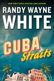 Book Cover Image. Title: Cuba Straits (Doc Ford Series #22), Author: Randy Wayne White