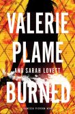 Burned: by Valerie Plame