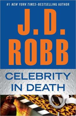 Celebrity in Death (In Death Series #34)
