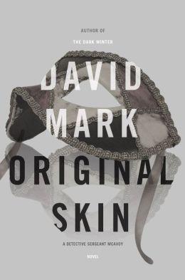 Original Skin (Detective Sergeant McAvoy Series #2)