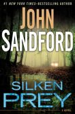 Book Cover Image. Title: Silken Prey, Author: John Sandford