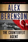 Book Cover Image. Title: The Counterfeit Agent, Author: Alex Berenson