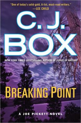 Breaking Point (Joe Pickett Series #13)