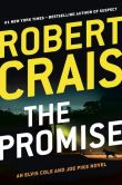 Book Cover Image. Title: The Promise (Elvis Cole and Joe Pike Series #16), Author: Robert Crais