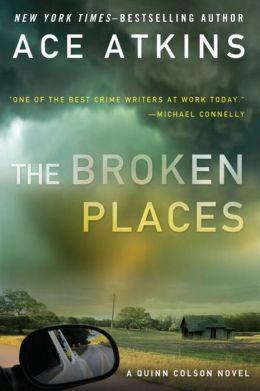 The Broken Places (Quinn Colson Series #3)