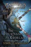 Book Cover Image. Title: The Tournament at Gorlan, Author: John A. Flanagan