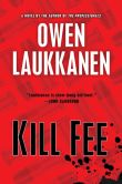 Kill Fee by Owen Laukkanen
