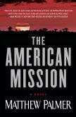 The American Mission by Matthew Palmer