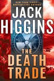 Book Cover Image. Title: The Death Trade, Author: Jack Higgins