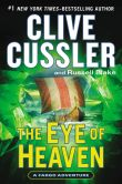 Book Cover Image. Title: The Eye of Heaven (Fargo Adventure Series #6), Author: Clive Cussler