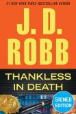 Book Cover Image. Title: Thankless in Death (In Death Series #37) (Signed Book), Author: J. D. Robb