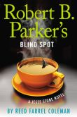 Book Cover Image. Title: Robert B. Parker's Blind Spot (Jesse Stone Series #13), Author: Reed Farrel Coleman