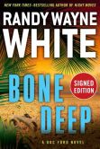 Book Cover Image. Title: Bone Deep (Signed Book) (Doc Ford Series #21), Author: Randy Wayne White