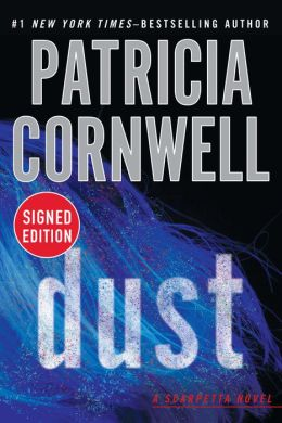 Dust (Kay Scarpetta Series #21) (Signed Book)