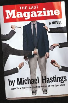 The Last Magazine: A Novel