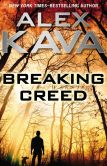 Breaking Creed by Alex Kava