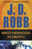 Book Cover Image. Title: Brotherhood in Death (In Death Series #42), Author: J. D. Robb