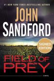 Book Cover Image. Title: Field of Prey (Signed Book) (Lucas Davenport Series #24), Author: John Sandford