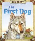Book Cover Image. Title: The First Dog, Author: Jan Brett
