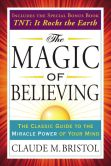 Book Cover Image. Title: The Magic of Believing, Author: Claude Bristol