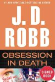 Book Cover Image. Title: Obsession in Death (Signed Book) (In Death Series #40), Author: J. D. Robb