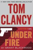 Book Cover Image. Title: Tom Clancy Under Fire, Author: Grant Blackwood