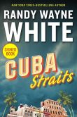 Book Cover Image. Title: Cuba Straits (Signed Book) (Doc Ford Series #22), Author: Randy Wayne White