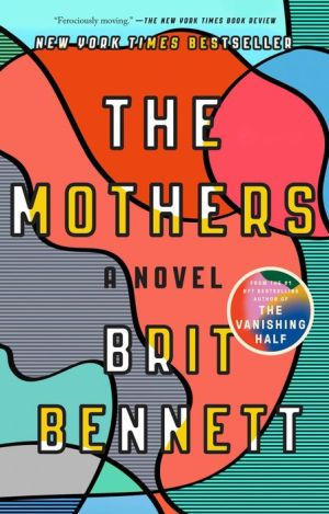 The Mothers: A Novel