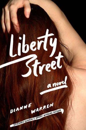 Liberty Street: A Novel