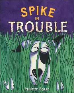 Spike in Trouble
