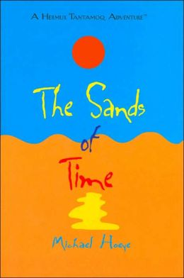 Sands of Time (Hermux Tantamoq Adventure Series)