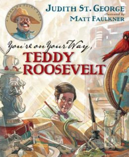 You're On Your Way, Teddy Roosevelt