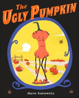 The Ugly Pumpkin: A Thanksgiving Story