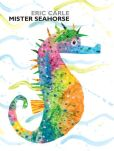 Book Cover Image. Title: Mister Seahorse, Author: Eric Carle
