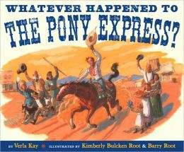 Watever Happened to the Pony Express?