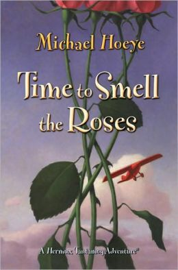 Time to Smell the Roses: A Hermux Tantamoq Adventure