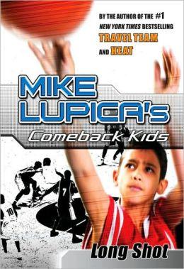 Long Shot (Comeback Kids Series)