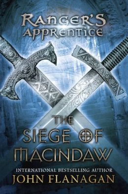 The Siege of Macindaw (Ranger's Apprentice Series #6)