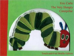 The Very Hungry Caterpillar Touch-and-Feel Braille Edition