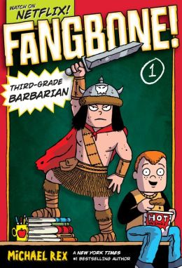 Fangbone! Third-Grade Barbarian (Fangbone!Third Grade Barbarian Series #1)