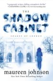 Book Cover Image. Title: The Shadow Cabinet, Author: Maureen Johnson