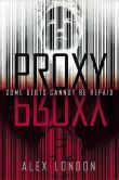 Book Cover Image. Title: Proxy, Author: Alex London