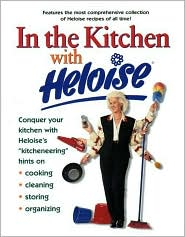 In the Kitchen with Heloise