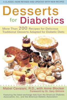 Desserts for Diabetics (Revised and Updated)