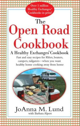 Open Road Cookbook: A Healthy Exchanges Cookbook