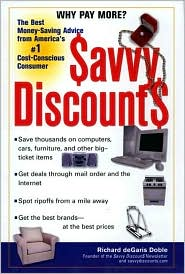 Savvy Discounts: The Best Money-Saving Advice from America's #1 Cost-Conscious Consumer