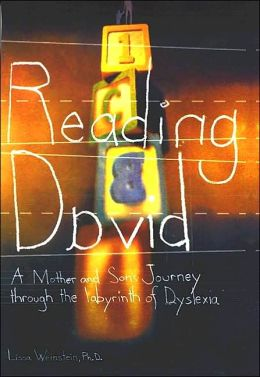 Reading David: A Mother and Son's Journey Through the Labyrinth of Dyslexia
